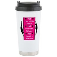 Yes I am a Pole Dancer Pink Travel Mug