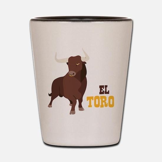 EL TORO Shot Glass