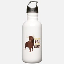 Take The BULL By The HORNS Water Bottle
