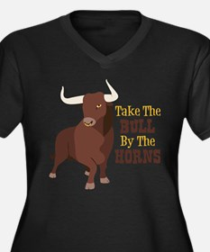 Take The BULL By The HORNS Plus Size T-Shirt