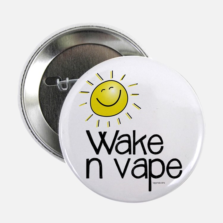 "Wake -n- Vape 2.25"" Button"