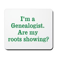 Im a Genealogist Mousepad