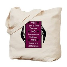 Yes I am a Pole Dancer Plum Tote Bag