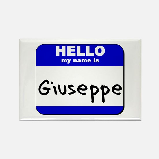 hello my name is giuseppe Rectangle Magnet