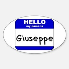hello my name is giuseppe Oval Decal
