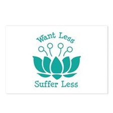Want Less Suffer Less Postcards (Package of 8)