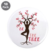"""BE THE TREE 3.5"""" Button (10 pack)"""
