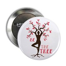 "BE THE TREE 2.25"" Button (10 pack)"