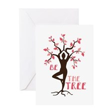 BE THE TREE Greeting Cards