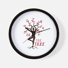 BE THE TREE Wall Clock