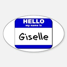 hello my name is giselle Oval Decal