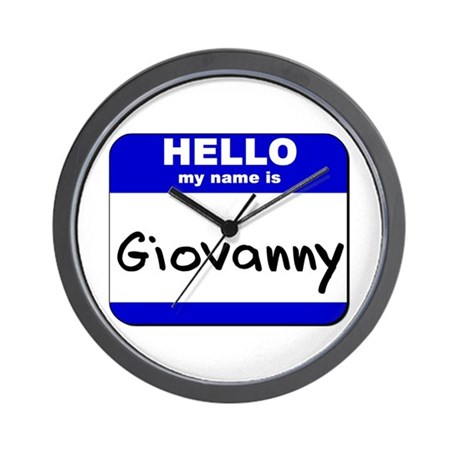 hello my name is giovanny Wall Clock