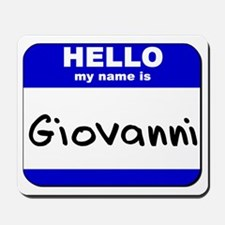 hello my name is giovanni  Mousepad