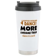Scottish highland dance is awesome Travel Mug