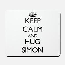 Keep calm and Hug Simon Mousepad