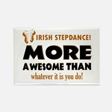 Irish step dancing is awesome Rectangle Magnet