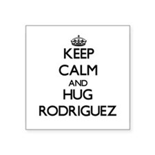 Keep calm and Hug Rodriguez Sticker