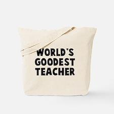 World's Goodest Teacher Tote Bag