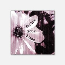 """Follow Your Bliss by Vetro  Square Sticker 3"""" x 3"""""""