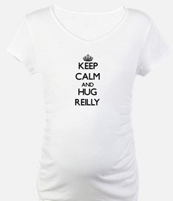 Keep calm and Hug Reilly Shirt