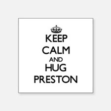 Keep calm and Hug Preston Sticker