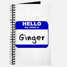 hello my name is ginger Journal