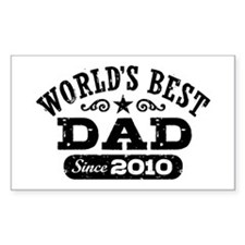 World's Best Dad Since 2010 Decal