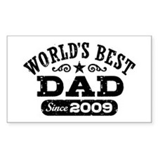 World's Best Dad Since 2009 Decal