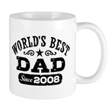 World's Best Dad Since 2008 Small Mug
