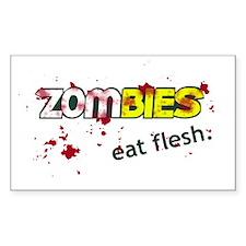 Zombies, Eat Flesh. Bumper Stickers