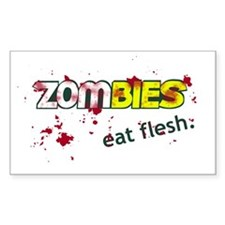 Zombies, Eat Flesh. Decal