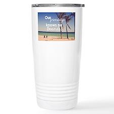 Friendship Knows No Bou Travel Mug
