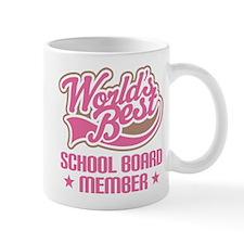 Worlds Best School Board Member Mugs