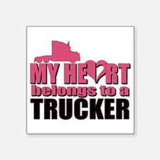 "My Heart Belongs To A Truck Square Sticker 3"" x 3"""