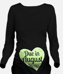 Due In August Long Sleeve Maternity T-Shirt