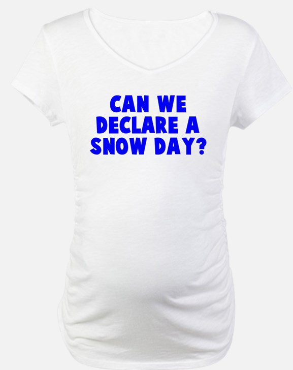 Declare a Snow Day Shirt
