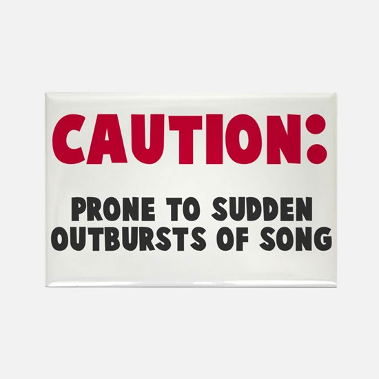 Caution Outbursts of Song Rectangle Magnet