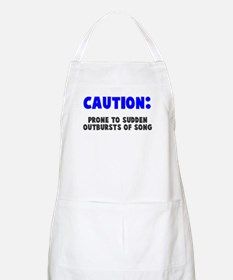 Caution Outbursts of Song Apron