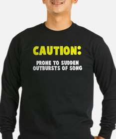 Caution Outbursts of Song T