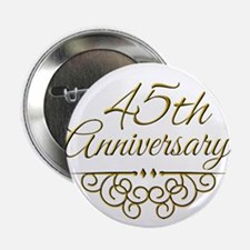 """45th Anniversary 2.25"""" Button"""