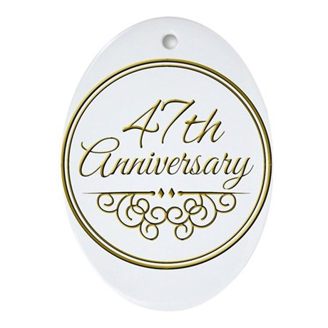 47th anniversary ornament oval - Traditional 47th Wedding Anniversary Gifts