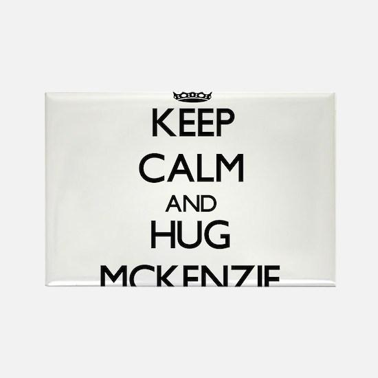 Keep calm and Hug Mckenzie Magnets