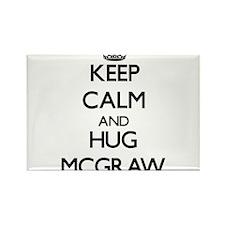Keep calm and Hug Mcgraw Magnets
