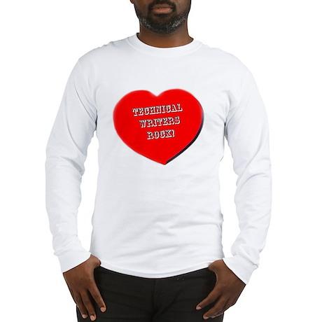 Technical Writers Rock! Long Sleeve T-Shirt