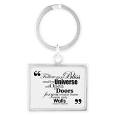 Follow Your Bliss Keychains