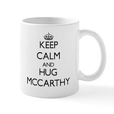Keep calm and Hug Mccarthy Mugs
