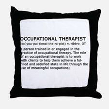Occupational Therapist Term Throw Pillow