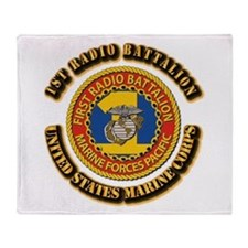 USMC - 1st Radio Battalion With text Throw Blanket