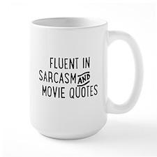 Fluent in Sarcasm and Movie Quotes Mugs