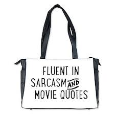 Fluent in Sarcasm and Movie Quotes Diaper Bag